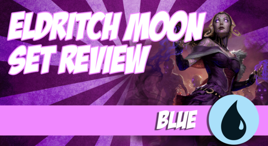 Image for Eldritch Moon Video Set Review: Blue (Part 5)