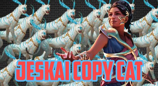 Jeskai copy cat