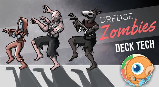 Image for Instant Deck Tech: Dredge Zombies (Standard)