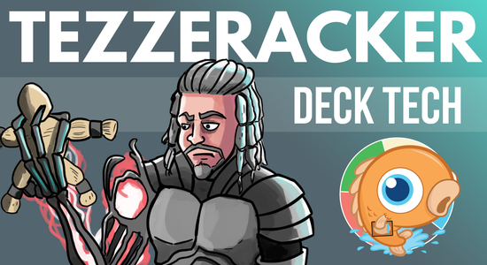 Image for Instant Deck Tech: Tezzeracker (Modern)