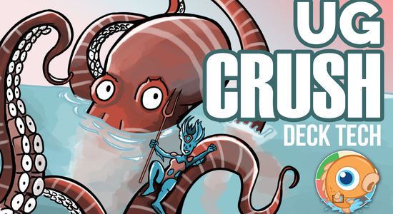 Image for Instant Deck Tech: UG Crush (Standard)