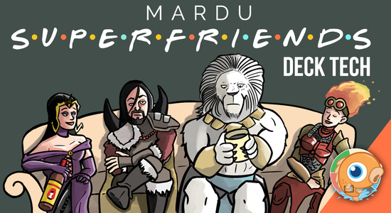 Image for Instant Deck Tech: Mardu Superfriends (Modern)
