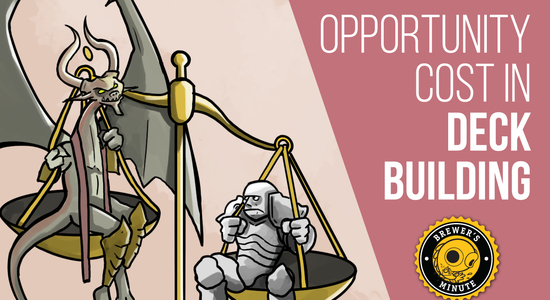 Image for Brewer's Minute: Opportunity Cost in Deck Building