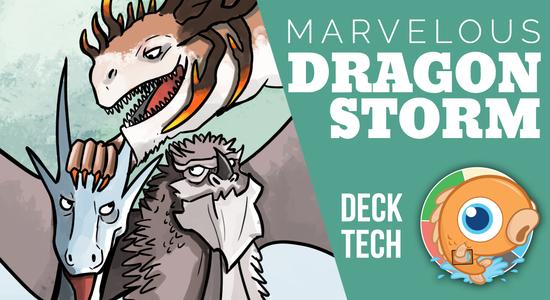 Image for Instant Deck Tech: Marvelous Dragonstorm (Modern)