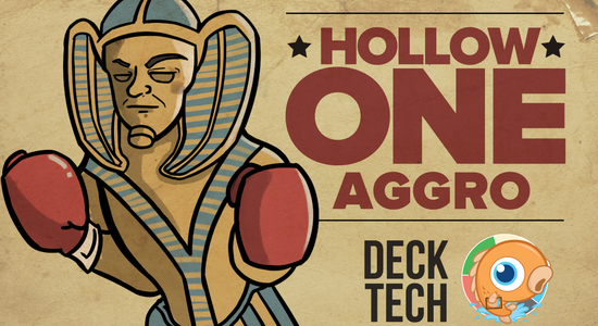 Image for Instant Deck Tech: Hollow One Aggro (Standard)