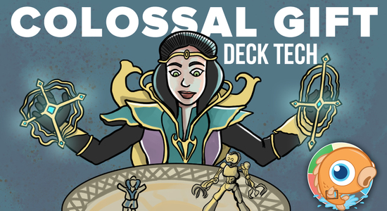 Image for Instant Deck Tech: Colossal Gift (Standard)
