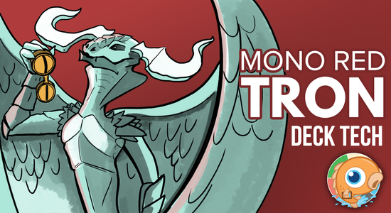 Image for Instant Deck Tech: Mono-Red Tron (Modern)