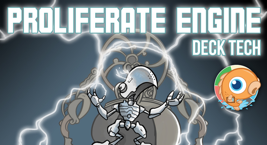 Image for Instant Deck Tech: Proliferate Engine (Modern)