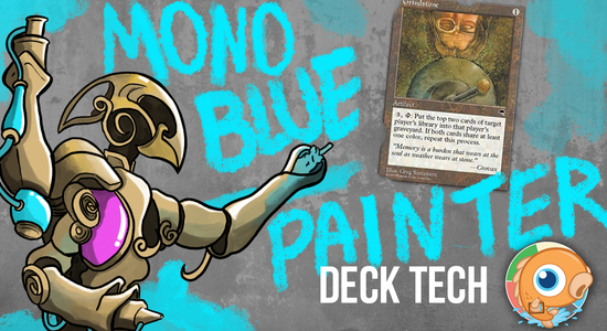 Image for Instant Deck Tech: Mono-Blue Painter (Legacy)