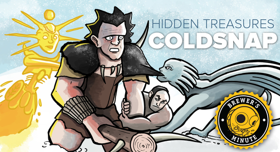 Image for Brewer's Minute: Hidden Treasures—Coldsnap