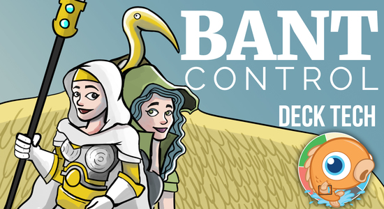 Image for Instant Deck Tech: Bant Control (Modern)
