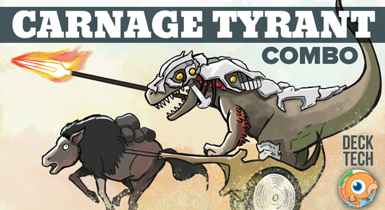 Image for Instant Deck Tech: Carnage Tyrant Combo (Standard)