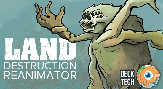 Image for Instant Deck Tech: Land Destruction Reanimator (Modern)