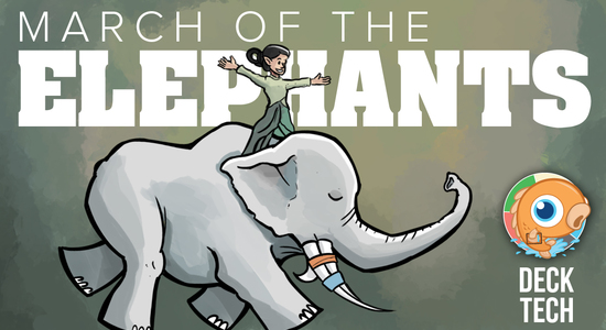 Image for Instant Deck Tech: March of the Elephants  (Standard)