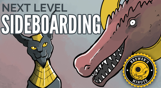 Image for Brewer's Minute: Next-Level Sideboarding