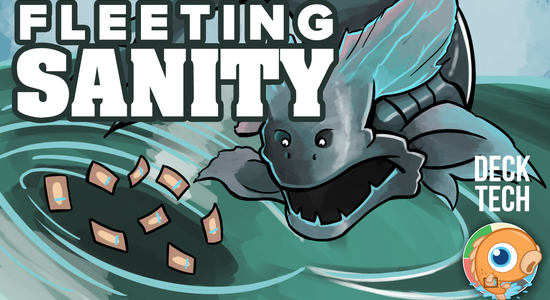 Image for Instant Deck Tech: Fleeting Sanity (Standard)