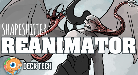 Image for Instant Deck Tech: Shapeshifter Reanimator (Legacy)