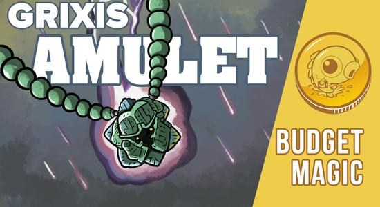 Image for Budget Magic: $97 (28 tix) Grixis Amulet (Standard)