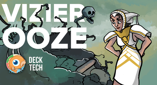 Image for Instant Deck Tech: Vizier Ooze (Modern)
