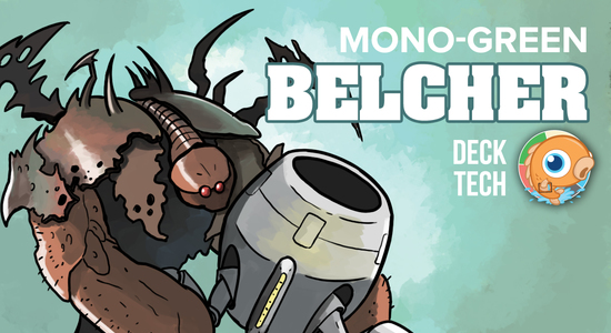 Instant Deck Tech: Mono-Green Belcher (Modern)
