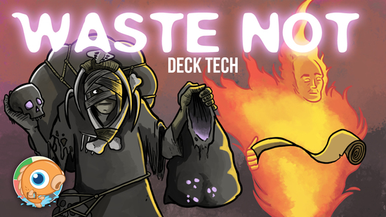 Image for Instant Deck Tech: Waste Not (Modern)