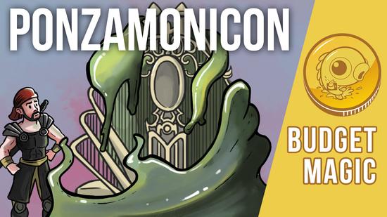Image for Budget Magic: $99 (53 tix) Ponzamonicon (Modern)