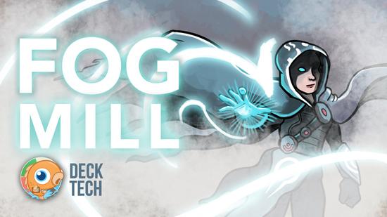 Image for Instant Deck Tech: Fog Mill (Pauper)