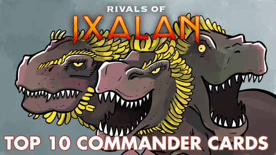 Image for Rivals of Ixalan: Top 10 Commander Cards