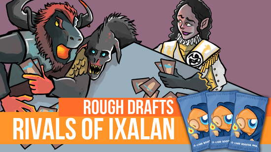 Image for Rough Drafts: Rivals of Ixalan