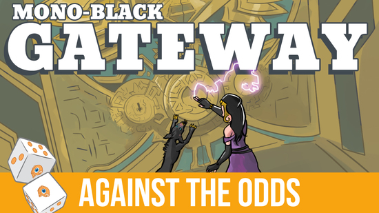 Image for Against the Odds: Mono-Black Gateway (Standard)