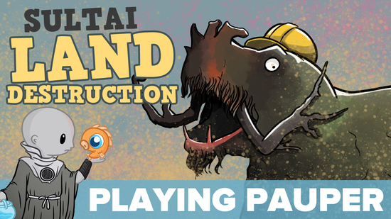 Image for Playing Pauper: Sultai Land Destruction