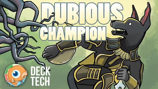 Image for Instant Deck Tech: Dubious Champion (Modern)