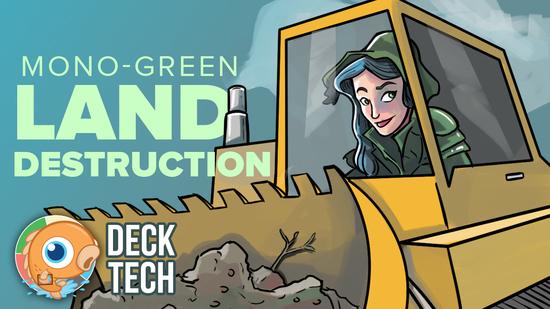 Image for Instant Deck Tech: Mono-Green Land Destruction (Modern)