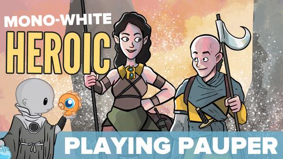 Playing pauper mono w heroic