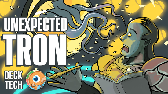 Image for Instant Deck Tech: Unexpected Tron (Modern)