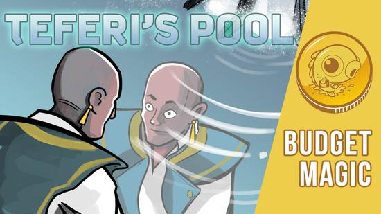 Image for Budget Magic: $99 (26 tix) Teferi's Pool (Modern)