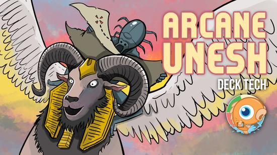 Image for Instant Deck Tech: Arcane Unesh (Standard)