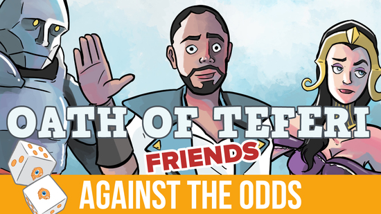 Image for Against the Odds: Oath of Teferi Friends (Standard)