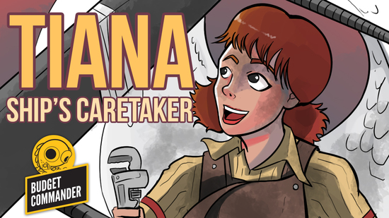 Image for Budget Commander: Tiana, Ship's Caretaker ($50)