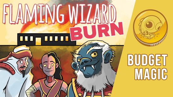 Image for Budget Magic: $27 (38 tix) Flaming Wizard Burn (Standard)