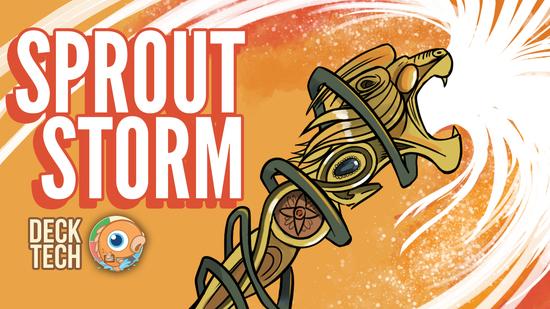 Image for Instant Deck Tech: Sprout Storm (Pauper)