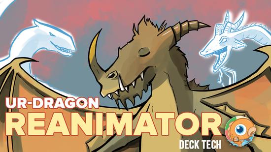 Image for Instant Deck Tech: Ur-Dragon Reanimator (Modern)