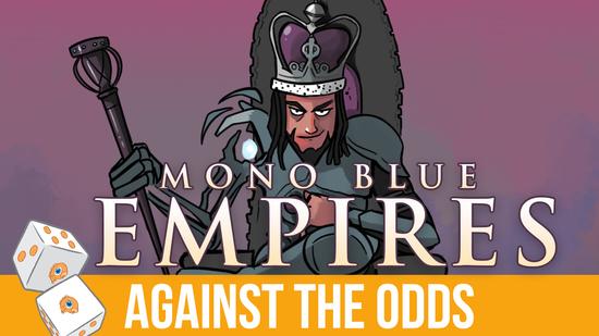 Mono blue empires