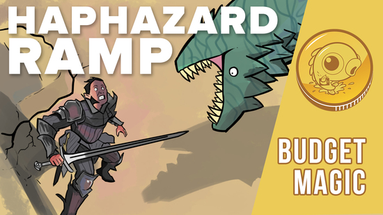 Image for Budget Magic: $80 (25 tix) Haphazard Ramp (Standard)