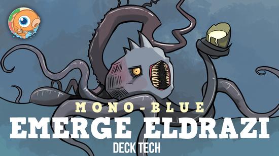 Image for Instant Deck Tech: Mono-U Emerge Eldrazi (Modern)