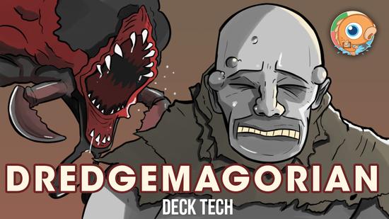 Image for Instant Deck Tech: Dredgemagorian (Modern)