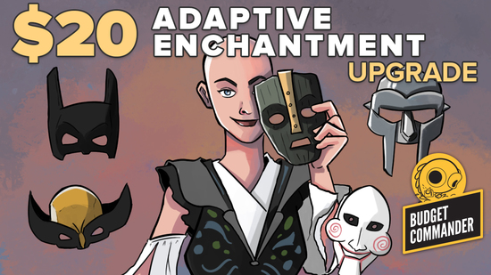 Image for Budget Commander: $20 Adaptive Enchantment Upgrade