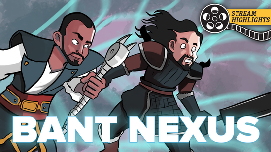 Bant nexus stream highlights