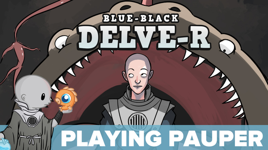 Image for Playing Pauper: UB Delve-r