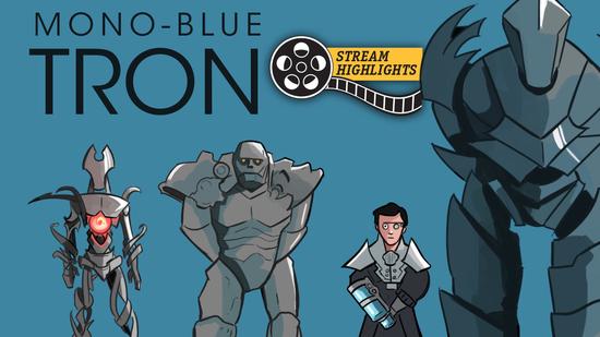 Mono blue tron stream highlights